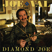 Diamond Joe by Joe Val