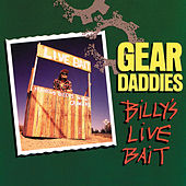 Billy's Live Bait by The Gear Daddies