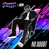 No Doubt by TyReezy