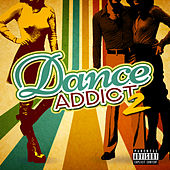 Dance Addict 2 by Various Artists