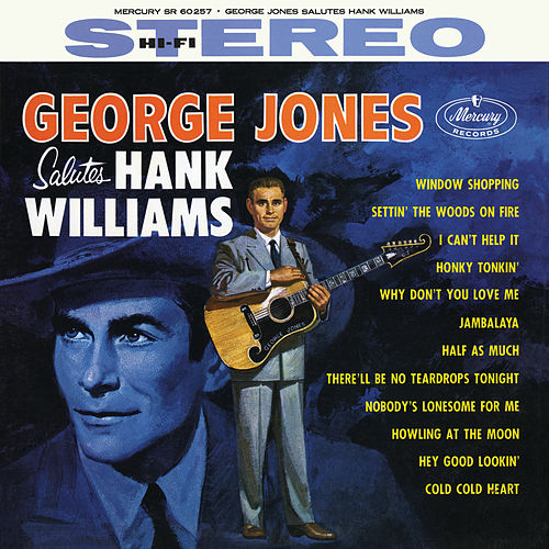 George Jones Salutes Hank Williams by George Jones