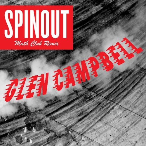 Spinout (The Math Club Remix) von Glen Campbell