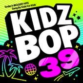 KIDZ BOP 39 by KIDZ BOP Kids