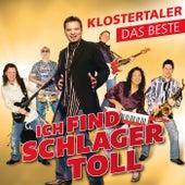 Ich find Schlager toll - Das Beste by Klostertaler