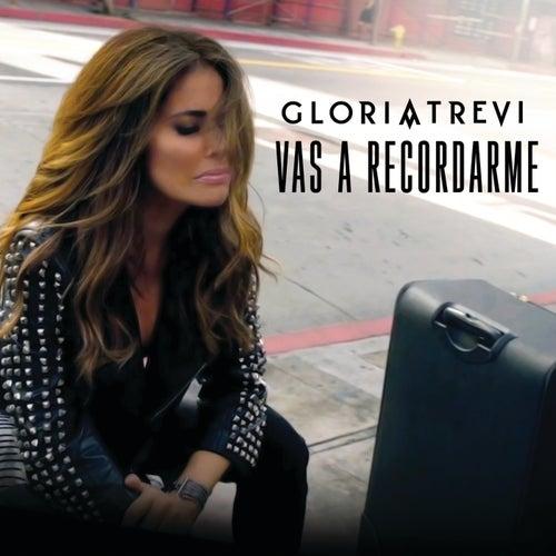 Vas A Recordarme by Gloria Trevi