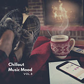 Chillout Music Mood, Vol. 8 by Various Artists