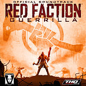 Red Faction: Guerrilla (Official Soundtrack) by Various Artists