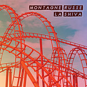Montagne russe by Shiva