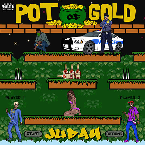 Pot of Gold by Judah & the Lion