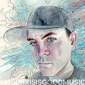 #Mcchrisisgoodmusic by MC Chris (1)