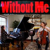 Without Me de Brooklyn Duo