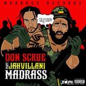Madrass (feat. Jahvillani) by Don Scrue