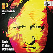 B3: Bach, Brahms & Beethoven – Piano Works by Alexei Kornienko