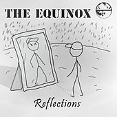 Reflections by Equinox