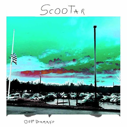 Over Dramatic by Scooter