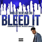 Bleed It by Blueface
