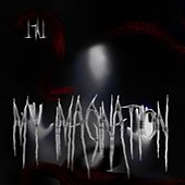 My Imagination by Tylt