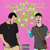 Money Walk von Mac
