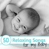 50 Relaxing Songs for my Baby - Gentle Nap Time Lullabies de Deep Nap