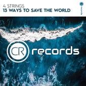 13 Ways To Save The World von 4 Strings