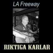 L.A. Freeway (Live) de Riktiga Karlar
