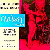 Cabaret Tragico OST (Remastered) by Esquivel