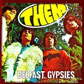 Them...Belfast Gypsies! (Remastered) von Van Morrison