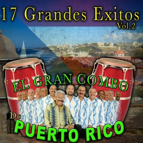 17 Grandes Exitos Vol.2 by El Gran Combo De Puerto Rico