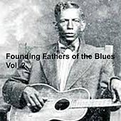 Founding Fathers of the Blues, Vol.2 de Various Artists