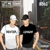 Let Me Down von Dexter