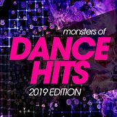 Monsters of Dance Hits 2019 Edition von Various Artists