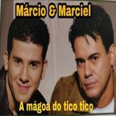 A Magoa do Tico Tico de Márcio e Marciel