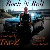 Rock N Roll von Traz
