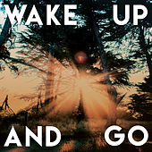 Wake Up and Go de Various Artists