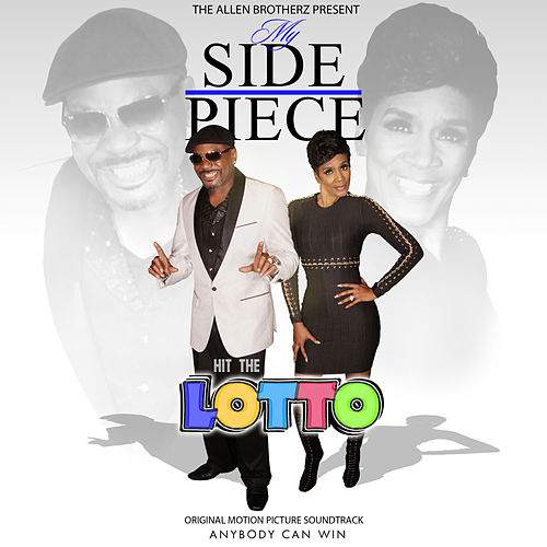 My Side Piece: Hit the Lotto (Original Motion Picture Soundtrack) by Various Artists