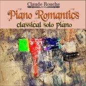 Piano Romantics, classical solo piano von Claude Rouche