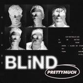 Blind by PRETTYMUCH