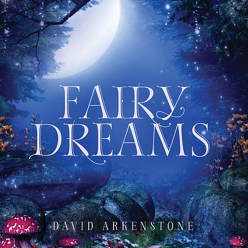 Fairy Dreams de David Arkenstone