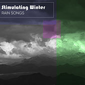 Stimulating Winter Rain Songs by Nature Sounds (1)