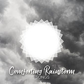 Comforting Rainstorm Songs von Entspannungsmusik
