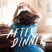 After Dinner by Various Artists