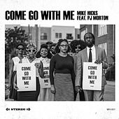 Come Go With Me de Mike Hicks
