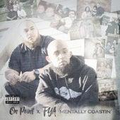 Mentally Coastin' by On Point