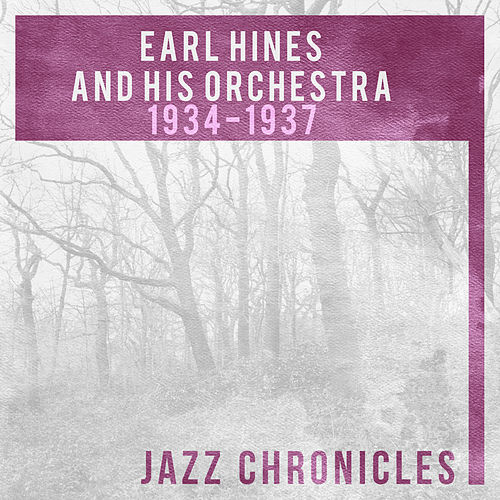 Earl Hines: 1934-1937 (Live) by Earl Fatha Hines