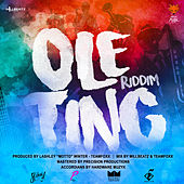 Ole Ting Riddim by Various Artists