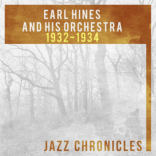 Earl Hines: 1932-1934 (Live) by Earl Fatha Hines