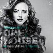 One House - Episode Twenty de Various Artists