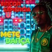 Mete Dança (Verso Livre) de Rincon Sapiência