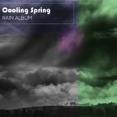 Cooling Spring Rain Album by Nature Soundscape