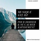 Musique 432 Hz pour dormir & se calmer rapidement von Fabian Laumont